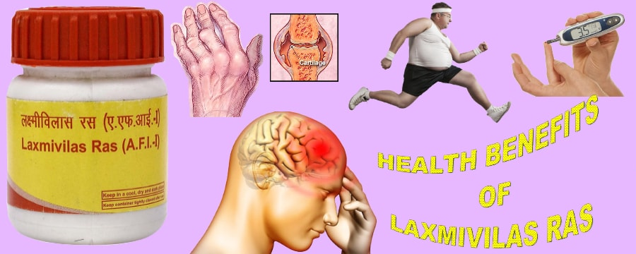 HEALTH BENEFITS OF LAXMIVILAS RAS