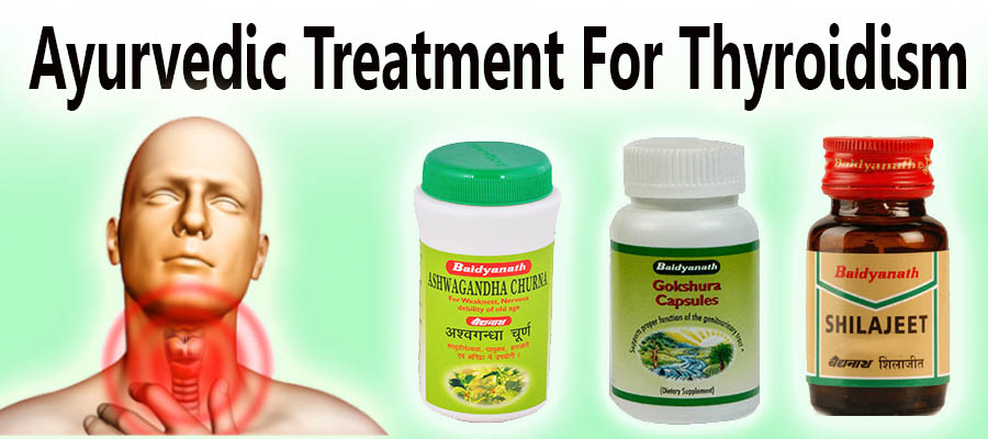 Ayurvedic Treatment for Throidism