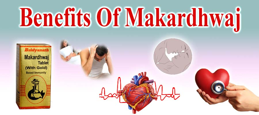 Makardhwaj benefits
