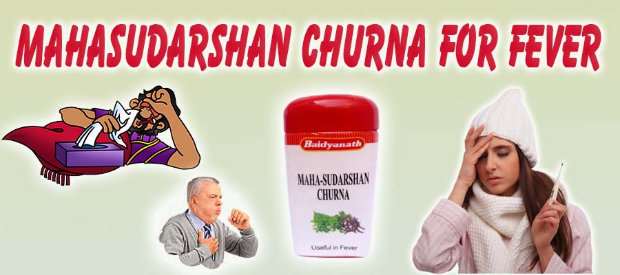 Mahasudarshan Churna for fever